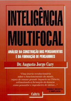 Anos uma teoria original sobre o funcionamento da mente humana. Em Inteligência Multifocal ele esclarece assuntos e revela fatos que...