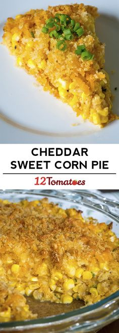 Cheddar Sweet Corn Pie : 12Tomatoes