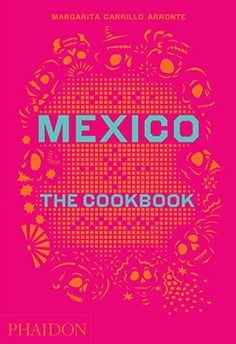 Mexico: The Cookbook by Margarita Carrillo Arronte http://www.amazon.co.uk/dp/0714867527/ref=cm_sw_r_pi_dp_kD8Tvb1NHV0M2