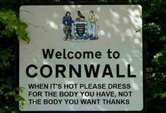 A plea of desperation, or the Cornish sense of humour? (Blast the emmets...)
