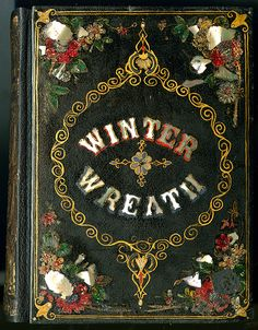 The Winter Wreath | inlaid mother-of-pearl book cover | American 1850-55