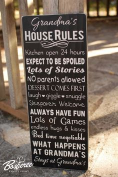 Grandmas House Rules Sign  Painted Family Rules Sign  by Bosheree, $35.00 Someday this will be me. Then give them back!