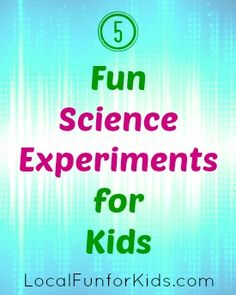 5 Fun Science Experiments forKids - Home - Philly Mom Blogger, Best Local Blogs, Easy Crafts, Activities