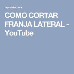 COMO CORTAR FRANJA LATERAL - YouTube