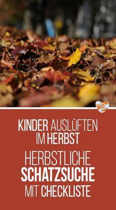 0418d6e49a909a Kinder-Auslüften im Herbst  Herbstliche Schatzsuche mit Checkliste