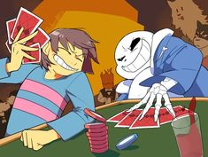 DONT SHOW HIM YOUR CARDS FRISK JFC DONT YOU KNOW HOW TO PLAY??