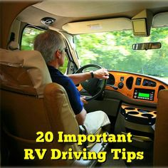 20 Important RV Driving Tips                                                                                                                                                                                 More