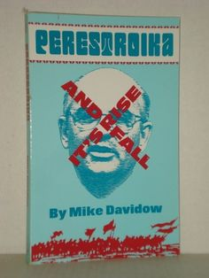 Out of Print Books; 'Perestroika', Its Rise and Fall; A Cultural Revolution, Russian History Books at fah451bks.com new and used books