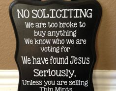 No soliciting sign -- here is exactly what we need at our house!