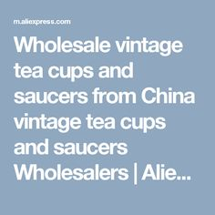 Wholesale vintage tea cups and saucers from China vintage tea cups and saucers Wholesalers | Aliexpress Mobile