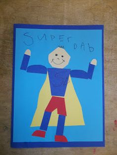 Mrs. Goff's Pre-K Tales: Happy Father's Day Super Daddy