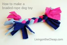 Kids' crafts: Make a braided-rope dog toy - Living On The Cheap