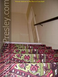 Stairs from Kitchen to Upstairs private staircase to the 2nd floor Elvis, s bedroom