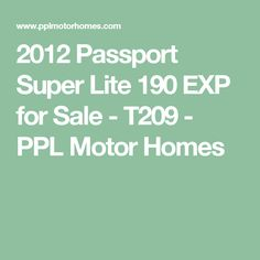 2012 Keystone Passport Super Lite - Before You Buy, Sell or Trade an RV, visit PPL. Keystone Passport, Airstream Bambi, Motorhome, Homes, Vacation, Houses, Vacations, Rv, Motor Homes