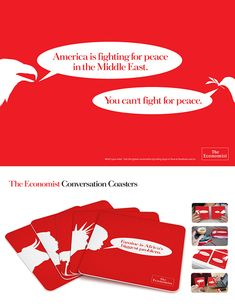 Coasters from the Economist expressing differing/equal viewpoints. Highlights Economist's history of exploring multiple viewpoints and being balanced.