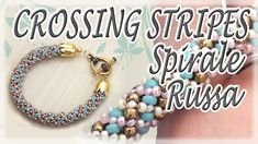 Spirale Russa Crossing stripes - Tutorial perline: come fare un bracciale con perline - YouTube