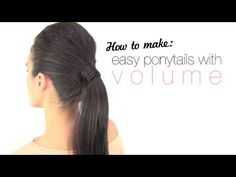 My fav tutorial How to make easy ponytails with volume - YouTube
