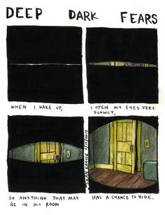 Our deepest darkest fears we didn't know we were scared of, illustrated