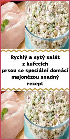 Rychlý a sytý salát z kuřecích prsou se speciální domácí majonézou snadný recept Lchf, Potato Salad, Cereal, Food And Drink, Low Carb, Potatoes, Cooking, Breakfast, Ethnic Recipes