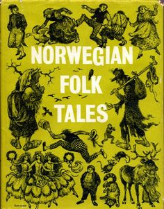 Norwegian Folk Tales    Anyone have info on this edition of Norwegian Folk Tales. I'm hunting for it.