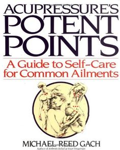 Acupressure's Potent Points: A Guide to Self-Care for Common Ailments by Michael Reed Gach, http://www.amazon.com/dp/0553349708/ref=cm_sw_r_pi_dp_T4Wiqb0M5NHZY