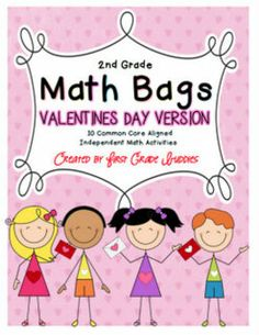 Math Bags for 2nd Grade: Valentine's Day Version! (10 Math Centers) ** Great for Daily 3 or Daily 5 Math, BUILD Math, or Guided Math Routines! **