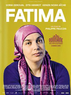 Fatima est un film de Philippe Faucon avec Soria Zeroual, Zita Hanrot, Kenza Noah Aïche. 2015 Movies, Hd Movies, Movies To Watch, Movies Online, Movies And Tv Shows, Movie Tv, Film 2016, Bon Film, Movies