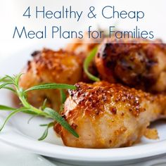 4 Cheap & Healthy Meal Plans for Families