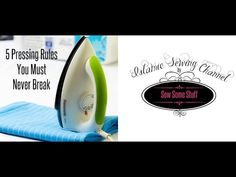 5 Pressing Rules You Must Never Break - Sew Some Stuff