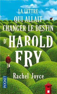 La lettre qui allait changer le destin d'Harold Fry – Rachel Joyce Rachel Joyce, Feel Good Books, Destin, First Novel, Staying Alive, Pilgrimage, Literature, Novels, This Book