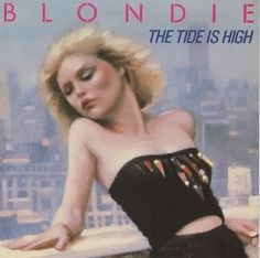 """For Sale - Blondie The Tide Is High - P/S UK 7"""" vinyl single (7 inch record) - See this and 250,000 other rare & vintage vinyl records, singles, LPs & CDs at http://eil.com"""