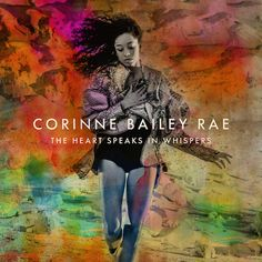 Album Leak: Corinne Bailey Rae – The Heart Speaks In Whispers Tracklist: The Skies Will Break Hey, I Won't Break Your Heart Been to the moon Tell Me Stop Where You are Green Aphrodisiac Horse Print Dress Do You Ever Think of Me? Corinne Bailey Rae, Neo Soul, Sam Smith, Kelly Clarkson, American Idol, India Arie, Virgin Records, Cassette, Horse Print