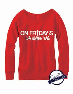 Red Friday On Friday's we wear red Ladies Slouchy Sweatshirt