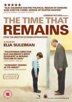 1. The Time That Remains (Elia Suleiman, 2009)
