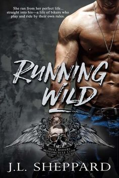 """Tome Tender: Running Wild by J. L. Sheppard (Hell Ryders MC #1) """"An Amazing read, J.L. Sheppard truly captures the essence of a marvelously strong MC romance."""" #Reviews #Books"""