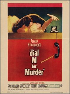 Dial M For Murder, 1954.