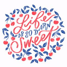 life really is so darn sweet hand lettering by @peteandpen #handlettering #calligraphy #lifeissweet