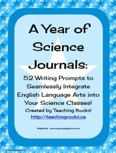 52 Science Journal Prompts to Integrate Writing in the Science Classroom! Updated for 2013-2014!!
