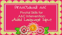 This month we've been talking about ways to use traditional language facilitation strategies with people who use AAC. So far, we've covered expansion and extensions and recasts. This week we… Speech Language Pathology, Speech And Language, Receptive Language, Sign Language, Praxis Study, Praxis Test, Language Development, Rubrics, Messages