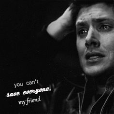 Dean Winchester | Supernatural quotes