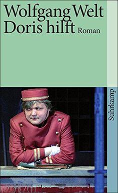Doris hilft: Roman (suhrkamp taschenbuch) von Wolfgang Welt https://www.amazon.de/dp/351846051X/ref=cm_sw_r_pi_dp_x_wzNOxbR0PBM93