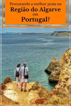 Listamos as 7 melhores praias na Região do Algarve em Portugal que merecem a viagem.