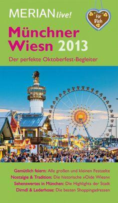 Münchner Wiesn 2013 - http://www.paulschreibt.de/muenchner-wiesn-2013/