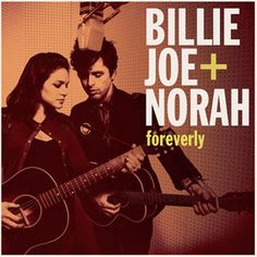 "Billie Joe Armstrong + Norah Jones Foreverly LP.  Norah Jones & Green Day's Billie Joe Armstrong Deliver Music Inspired By The Everly Brothers' ""Songs Our Daddy Taught Us""! Vinyl LP Mastered by Chris Bellman at Bernie Grundman Mastering & Pressed at RTI!"