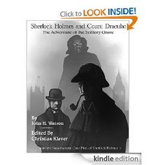 Sherlock Holmes and Count Dracula: The Adventure of the Solitary Grave (The Supernatural Casefiles of Sherlock Holmes) by Christian Klaver