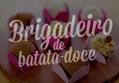 Simples e saudável: receita de brigadeiro de batata-doce
