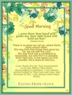 Happy Good Morning Quotes, Good Morning Greetings, Psalm 139, Psalms, Evening Greetings, Everyday Prayers, Feeling Down, Finding Yourself, Encouragement