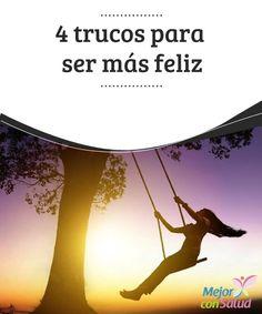 4 trucos para ser más #Feliz   Uno de los trucos para ser más feliz y más #Exitoso es darte de 30 minutos a un par de horas para dejar que tu #Mente descanse de todas la preocupaciones #HábitosSaludables