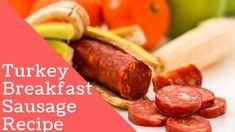 Turkey Breakfast Sausage Recipe