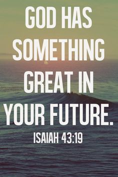 "Each and everyday I wake up and read my daily bible verse. Today's verse was from Isaiah which says ""God has something great in your future"" It truly spo Bible Scriptures, Bible Quotes, Me Quotes, Today's Scripture, Motivational Bible Verses, Daily Quotes, Great Quotes, Quotes To Live By, Inspirational Quotes"